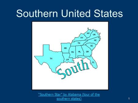 "1 Southern United States ""Southern Star"" by Alabama (tour of the southern states)"