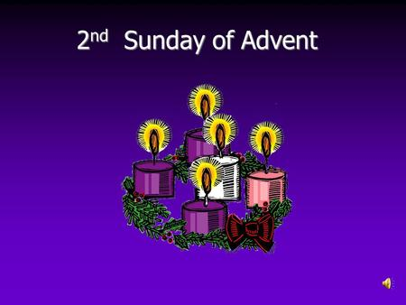 2nd Sunday of Advent.