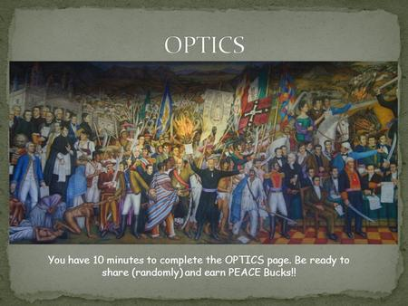 OPTICS You have 10 minutes to complete the OPTICS page. Be ready to