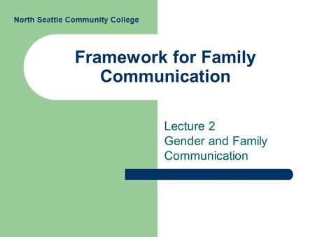 Framework for Family Communication