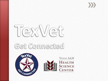TexVet Missions: » One – Support Texas military, veterans and family members with information and referral services and by facilitating the delivery of.