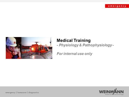 Medical Training - Physiology & Pathophysiology - For internal use only.