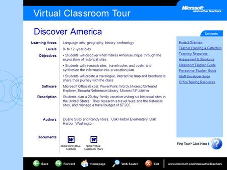 Discover America Project Overview Teacher Planning & Reflection Teaching Resources Assessment & Standards Classroom Teacher Guide Pre-service Teacher Guide.