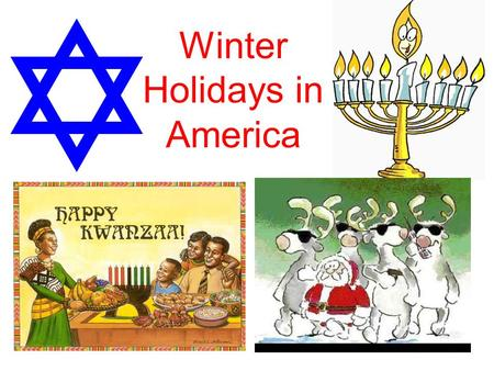 Winter Holidays in America. Christmas Christmas is a Christian holiday celebrated on December 24 (Christmas Eve) and December 25 (Christmas Day). It.