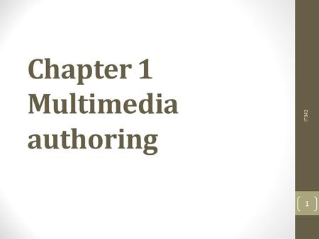 Chapter 1 Multimedia authoring