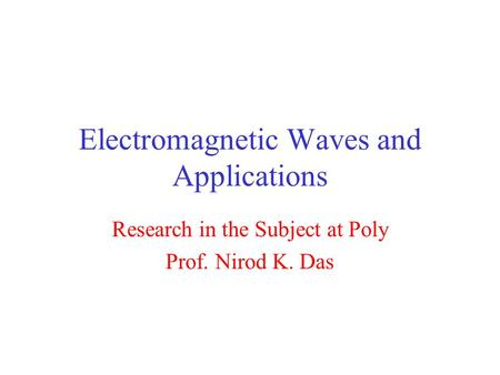 Electromagnetic Waves and Applications