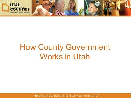 How County Government Works in Utah. What are Counties?  Counties are geographical areas within each state that surround one or more cities/towns and.
