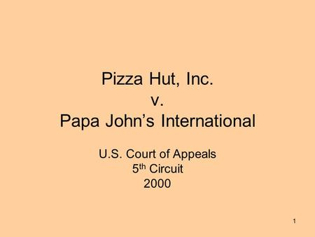 Pizza Hut, Inc. v. Papa John's International U.S. Court of Appeals 5 th Circuit 2000 1.