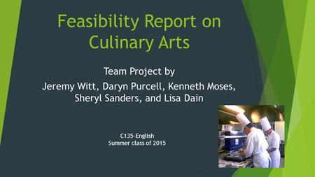 culinary arts report Culinary arts report home essays culinary arts report the industrial report is a written document where student is asked to write on the work activities/task, what they have observed and learned during their internship.