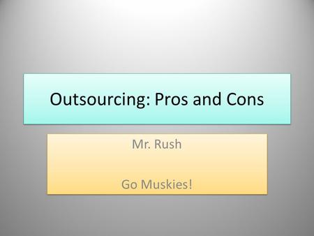 essay about outsourcing pros and cons