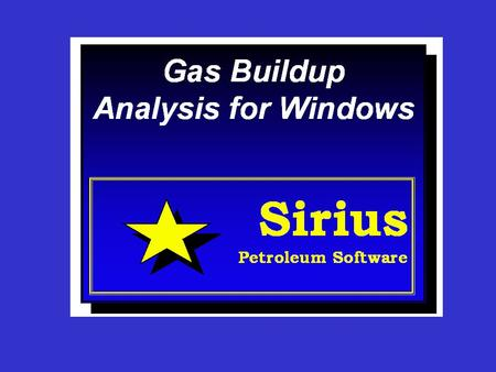 Gas Buildup Analysis GasBU uses standard buildup tests from individual wells and performs a buildup analysis using various methods. The program allows.