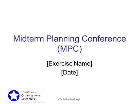 Midterm Planning Conference (MPC)
