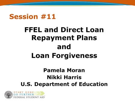 FFEL and Direct Loan Repayment Plans U.S. Department of Education
