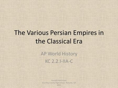 The Various Persian Empires in the Classical Era