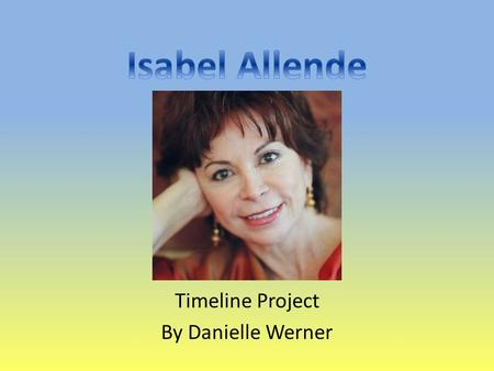 Timeline Project By Danielle Werner