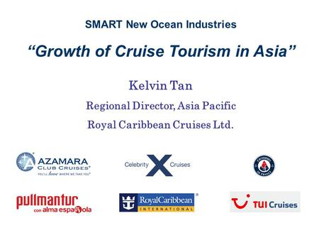 """Growth of Cruise Tourism in Asia"""
