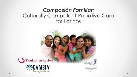 Compasión Familiar: Culturally Competent Palliative Care for Latinos.