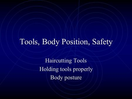 Tools, Body Position, Safety