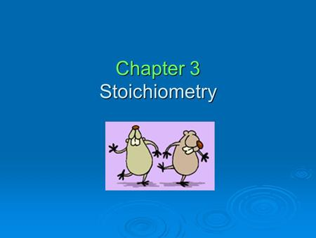 Chapter 3 Stoichiometry. Stoichiometry  Stoichiometry is just a long word for changing units in chemistry  If you can do Dimensional Analysis, you can.