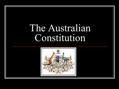 The Australian Constitution. The set of principles that govern our country Created January 1, 1901. There are 8 chapters or sections in the Australian.