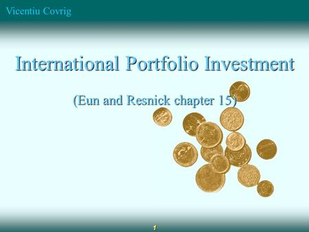 International Portfolio Investment (Eun and Resnick chapter 15)