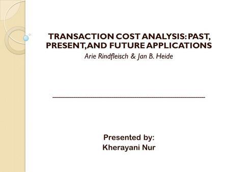 transaction value economics case study