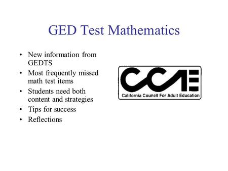 GED Test Mathematics New information from GEDTS