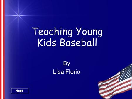 Teaching Young Kids Baseball
