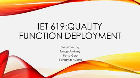 IET 619:Quality Function Deployment