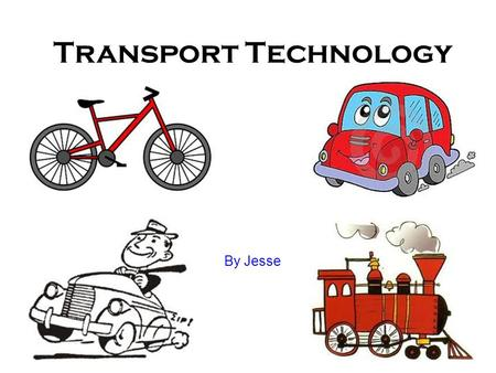 Transport Technology By Jesse. When the car radio was created, The car radio did not come with the car, it had to be bought separately. Where as now days.