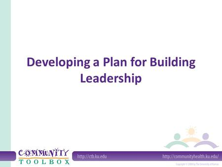 Developing a Plan for Building Leadership