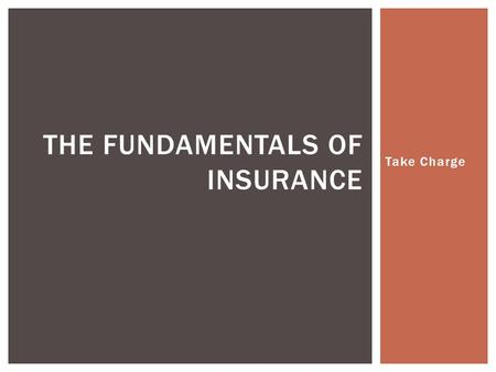 The Fundamentals of Insurance