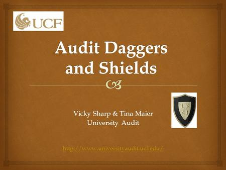 Vicky Sharp & Tina Maier University Audit