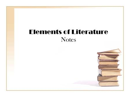 Elements of Literature Notes