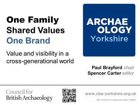One Family Shared Values One Brand Value and visibility in a cross-generational world Paul Brayford chair Spencer Carter editor.