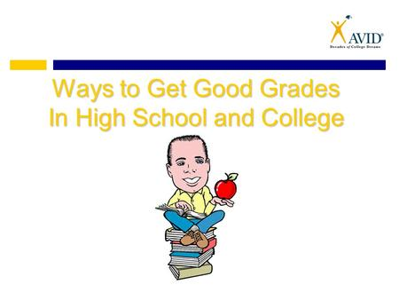 Ways to Get Good Grades In High School and College.