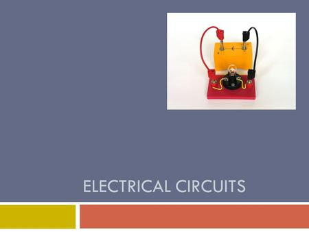 Electrical Circuits.