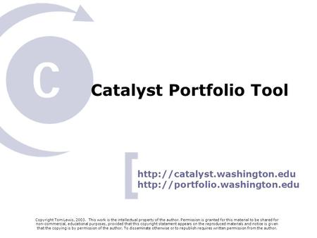 Catalyst Portfolio Tool   Copyright Tom Lewis, 2003. This work is the intellectual property.