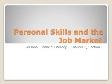 Personal Skills and the Job Market