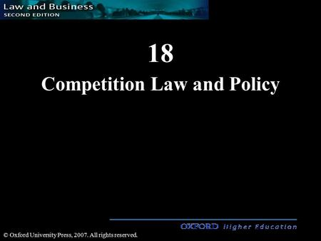 18 Competition Law and Policy © Oxford University Press, 2007. All rights reserved.