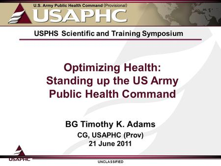 Optimizing Health: Standing up the US Army Public Health Command