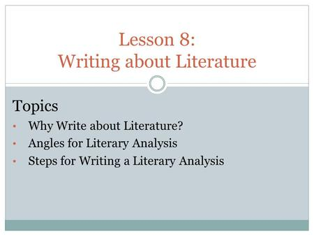 Lesson 8: Writing about Literature