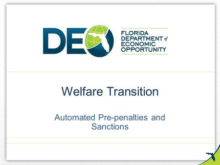 Welfare Transition Automated Pre-penalties and Sanctions.