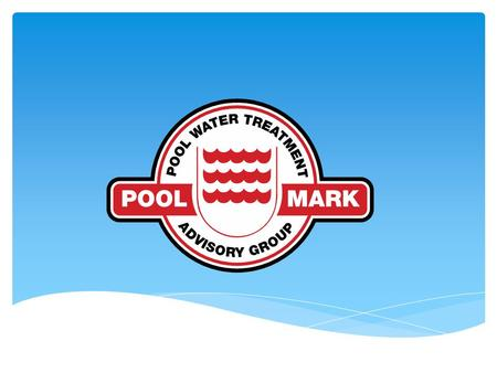  The PWTAG UK Code of Practice is the UK National Standard for safe, hygienic, quality, healthy swimming pool water  Poolmark is the swimming pool accreditation.
