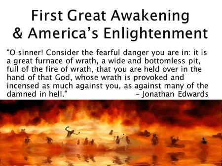 First Great Awakening & America's Enlightenment