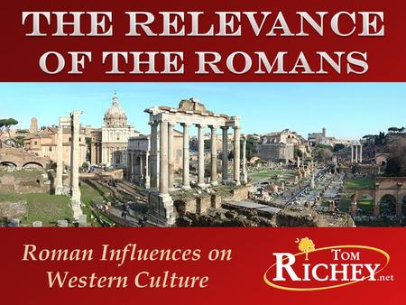 what did the romans contribute to western civilization