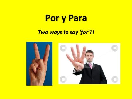 Por y Para Two ways to say 'for'?!. para In order to para + infinitive In order to sing Para cantar In order to dance Para bailar for Rule: to show the.