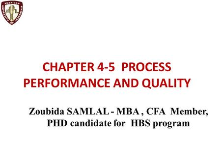 CHAPTER 4-5 PROCESS PERFORMANCE AND QUALITY