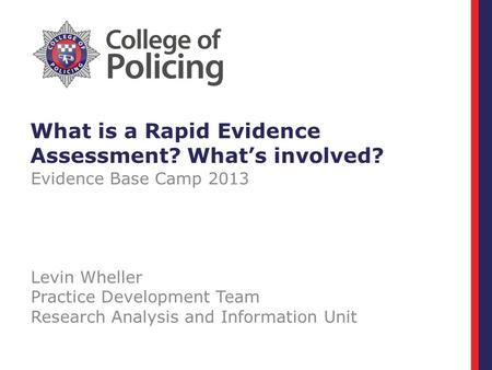 What is a Rapid Evidence Assessment? What's involved?