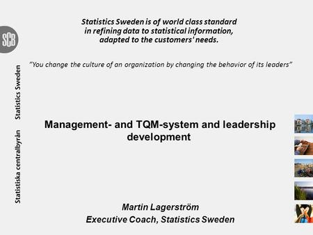 Management- and TQM-system and leadership development